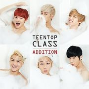 韓国音楽 ティーントップ(TEEN TOP) - TEEN TOP CLASS ADDITION(4TH MINI ALBUM)
