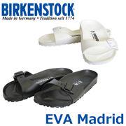BIRKENSTOCK ビルケンシュトック EVA Madrid【マドリッド】サンダル