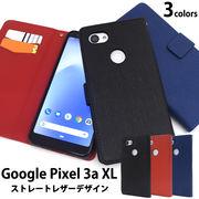 スマホケース 手帳型 Google Pixel 3a XL用ストレートレザーデザイン手帳型ケース